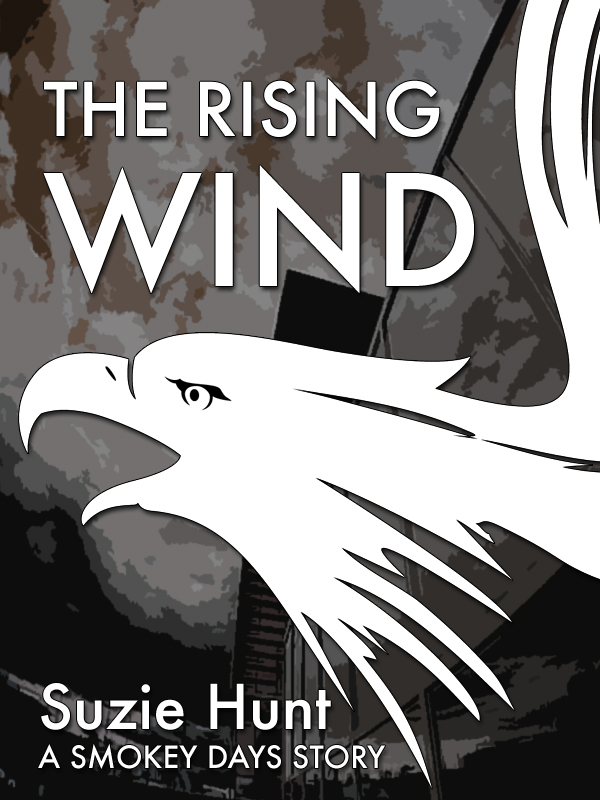 The Rising Wind (Smokey Days) by Suzie Hunt